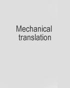 Mechanical translation